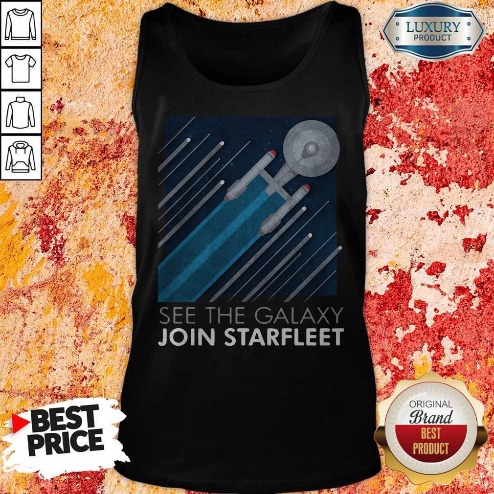 Funny Star Trek See The Galaxy Join Starfleet Tank Top