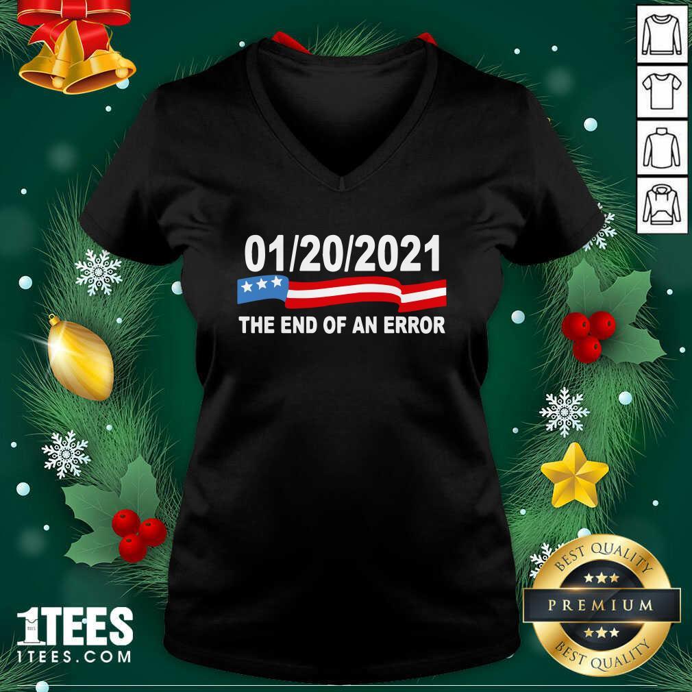 01 20 2021 The End Of An Error V-neck - Design By 1tees.com