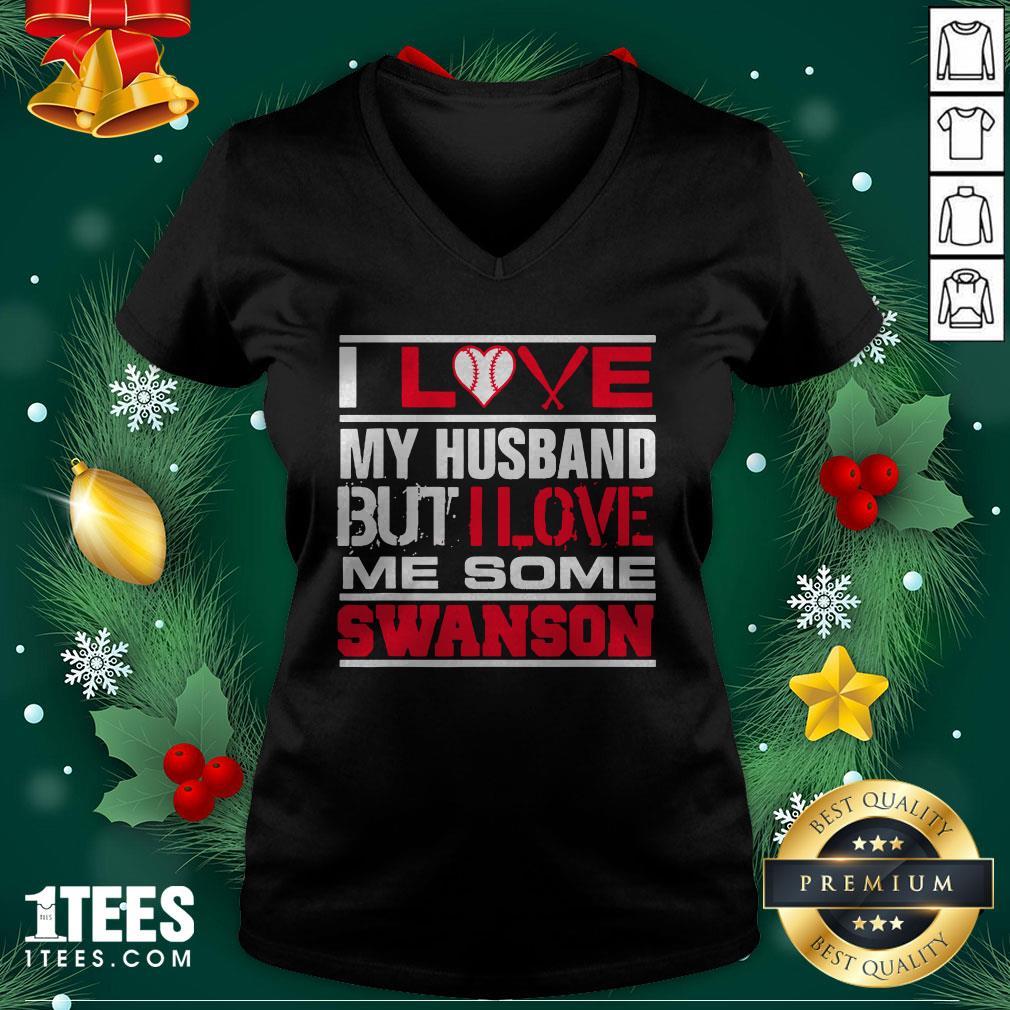 Hot I Love My Husband But I Love Me Some Swanson Atlanta Softball V-neck - Design By 1tee.com