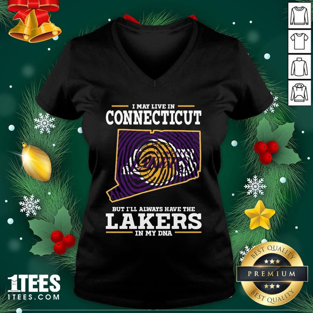 Hot I May Live In Connecticut But I'll Always Have The Lakers In My Dna V-neck - Design By 1tee.com