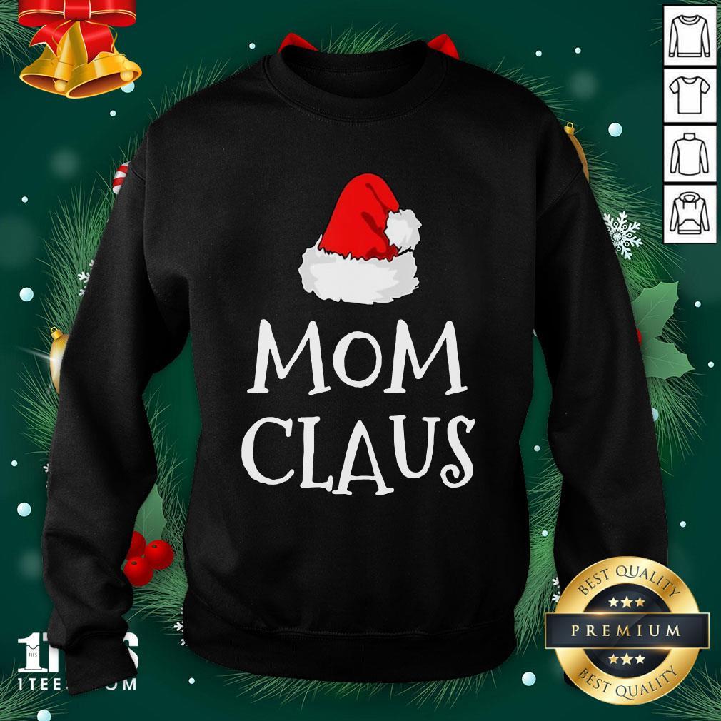Hot Mom Claus Christmas Hat Sweatshirt - Design By 1tee.com