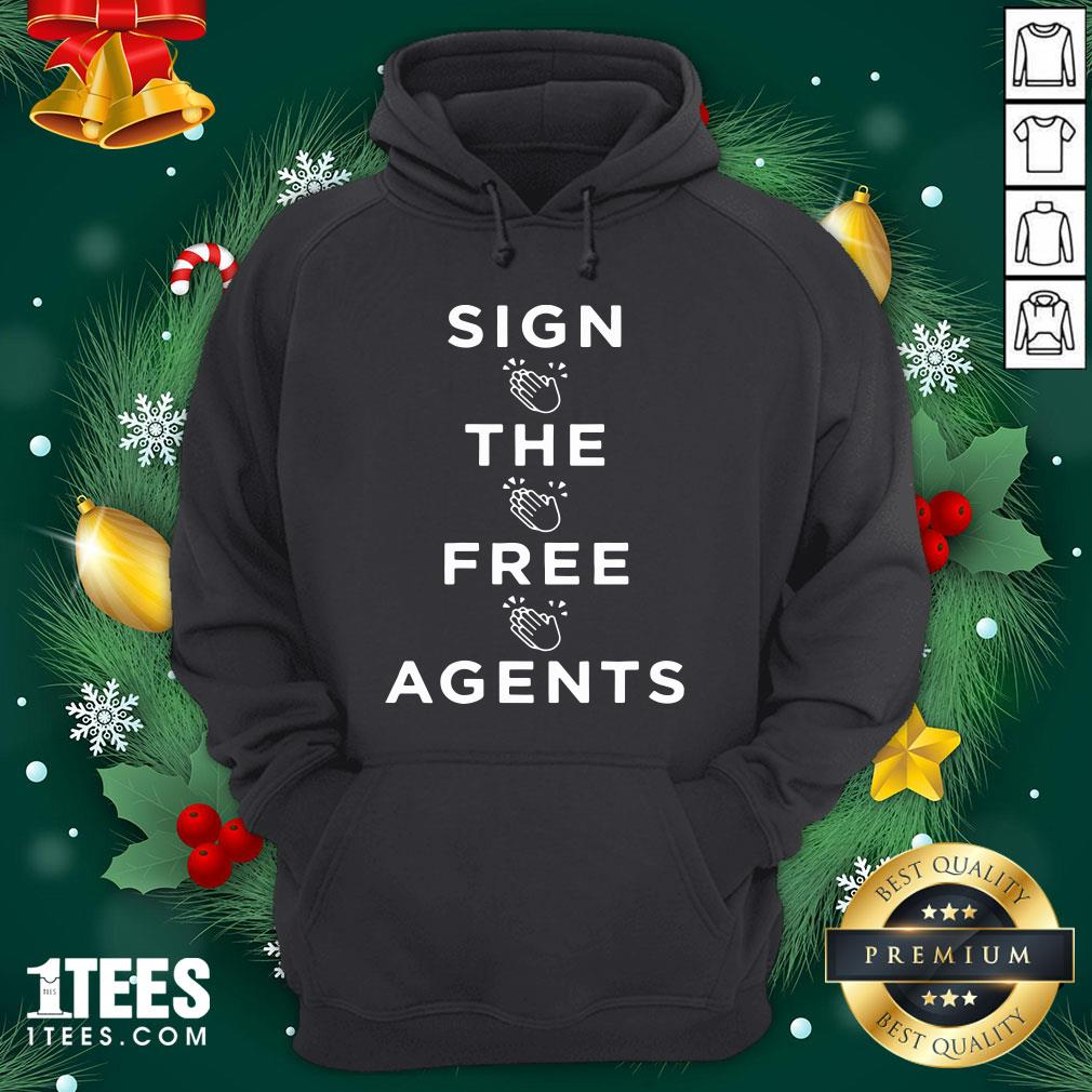 Lovely Sign The Free Agents Hoodie Design By 1tee.com