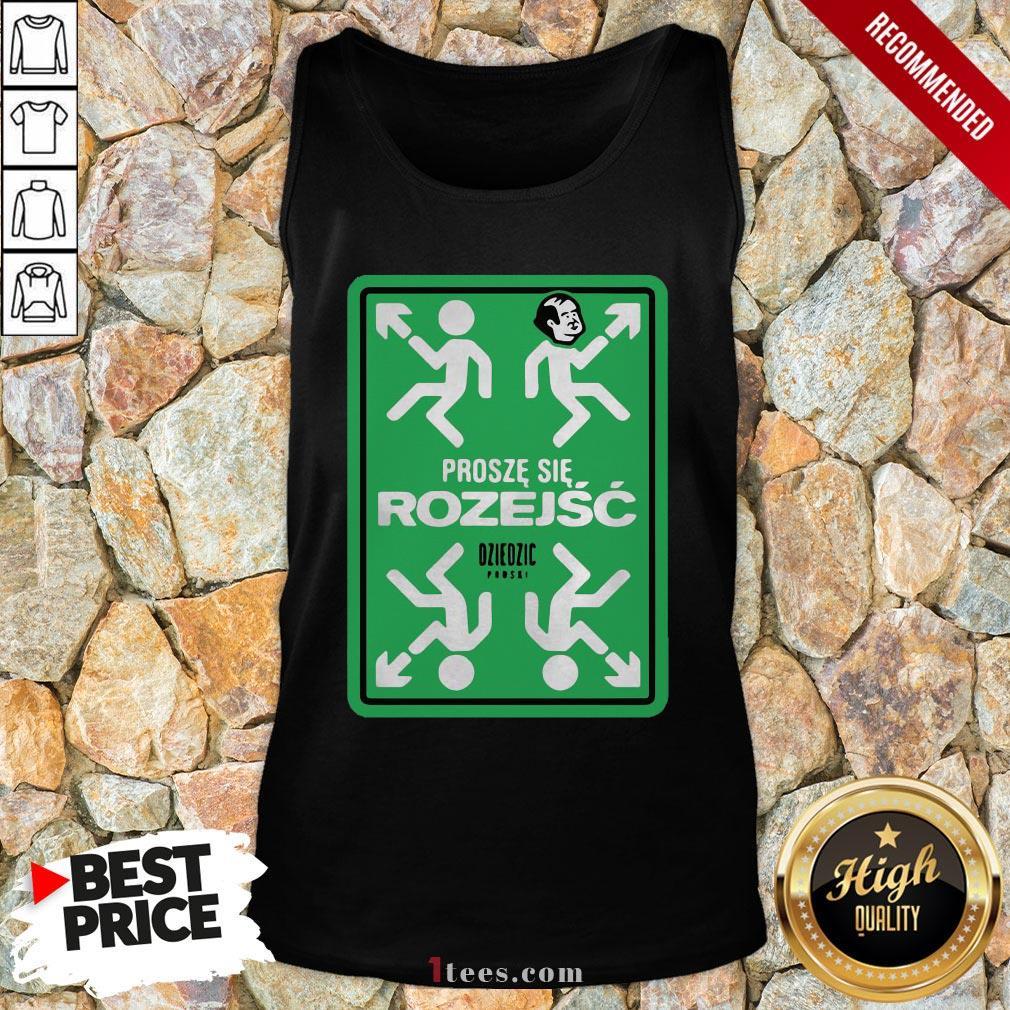 Original Prosze Sie Rozejsc Dziedzic Pruski Tank Top  Design By T-shirtbear.com
