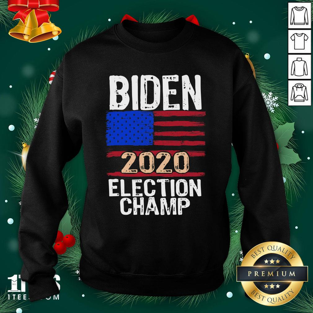 Wonderful Biden 2020 Election Champ American Flag Sweatshirt - Design By 1tee.com