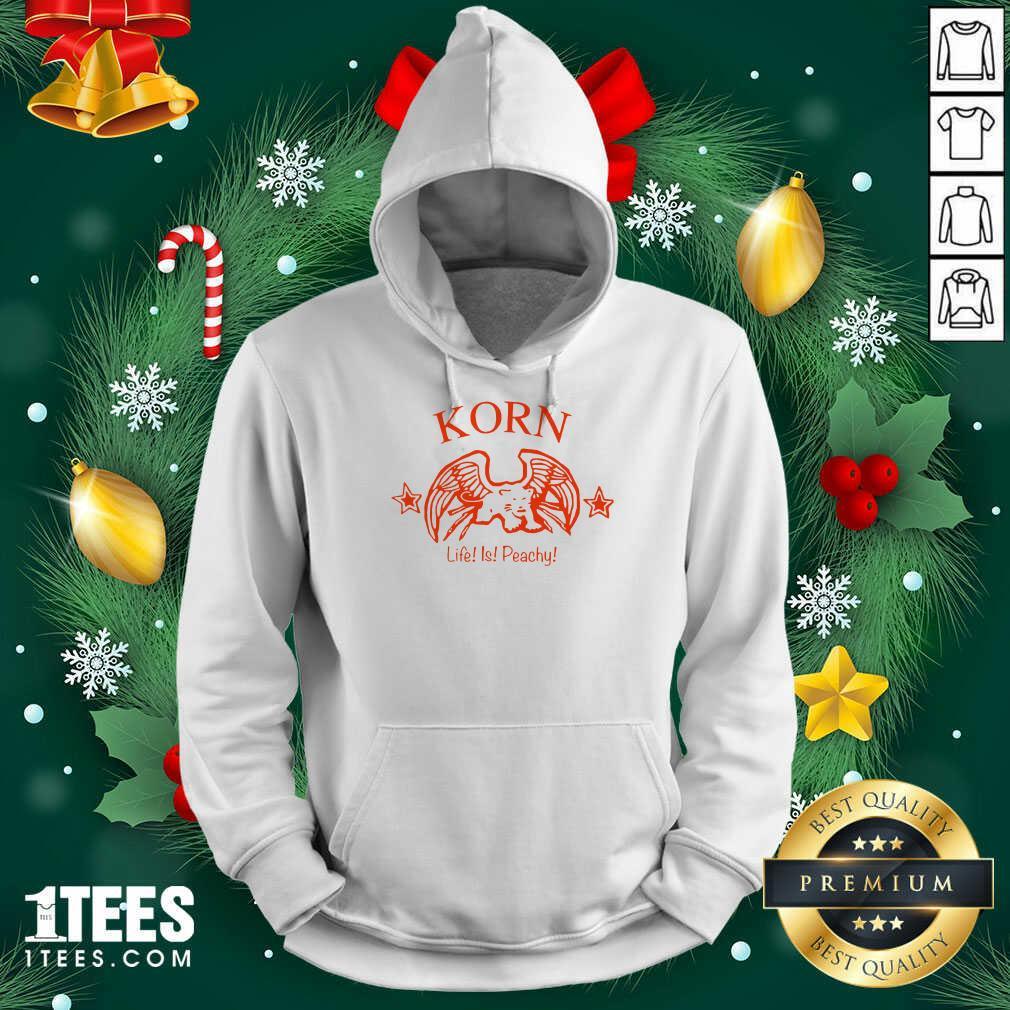Korn Life Is Peachy Hoodie- Design By 1Tees.com