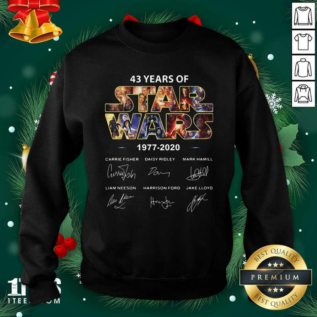 43 Years Of Star Wars 1977 2020 Signatures Sweashirt- Design By 1tees.com