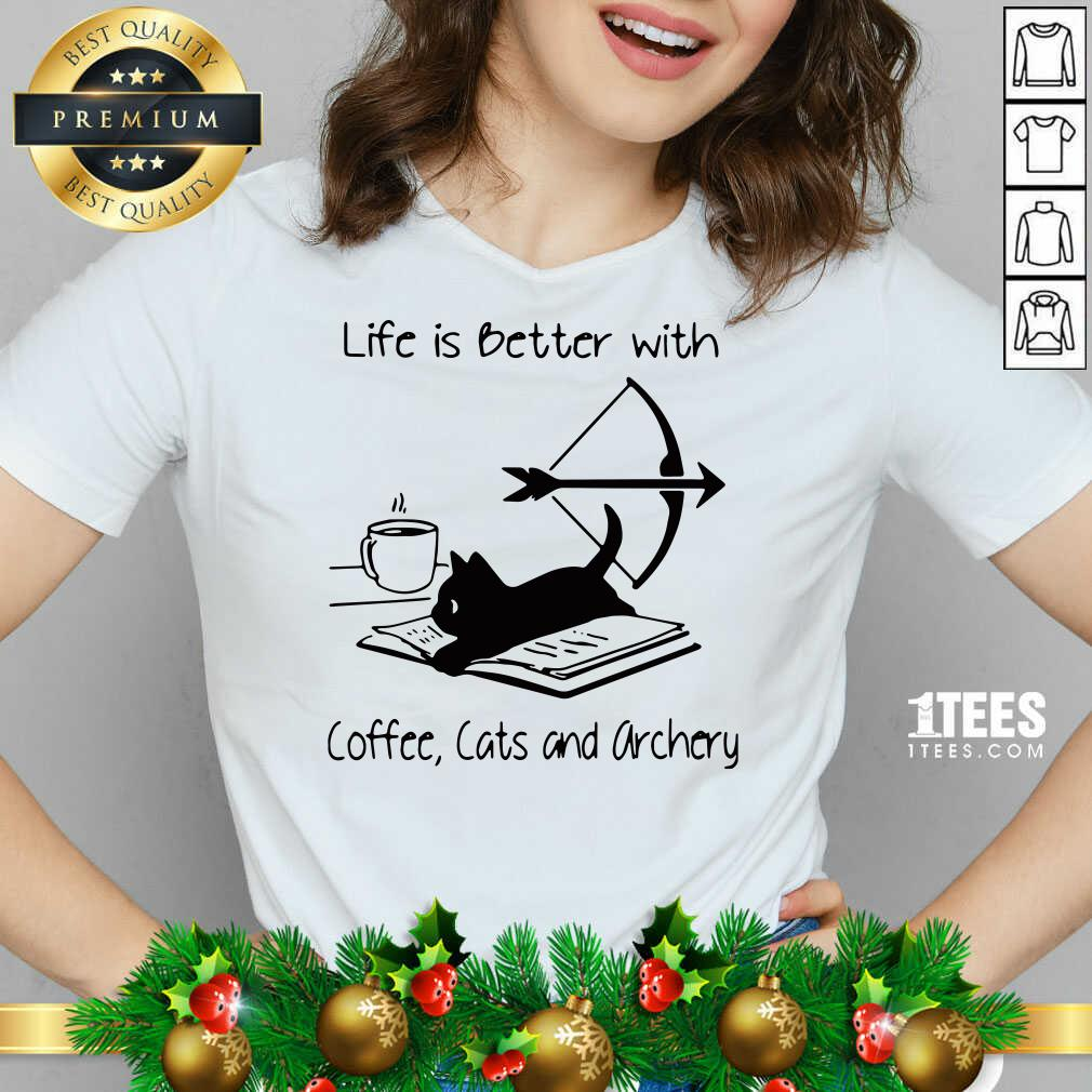 Life Is Better With Coffee Cats And Archery V-neck- Design By 1tees.com