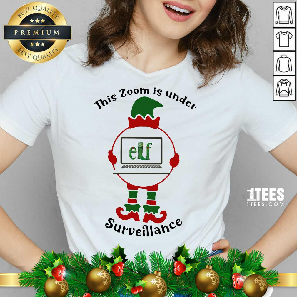 - Design By 1Tees.comCool This Zoom Is Under Elf Surveillance Christmas V-neck
