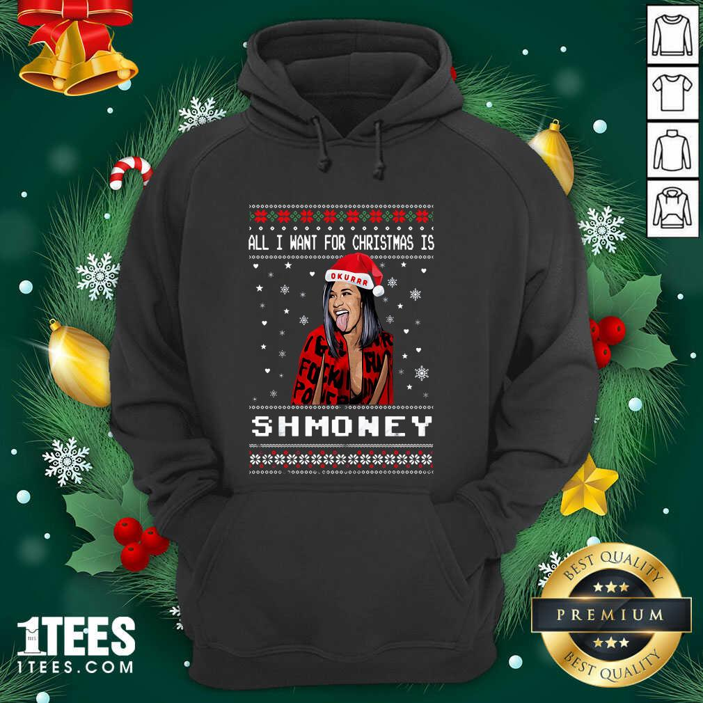 All I Want For Christmas Is Shmoney Ugly Merry Christmas Hoodie- Design By 1Tees.com