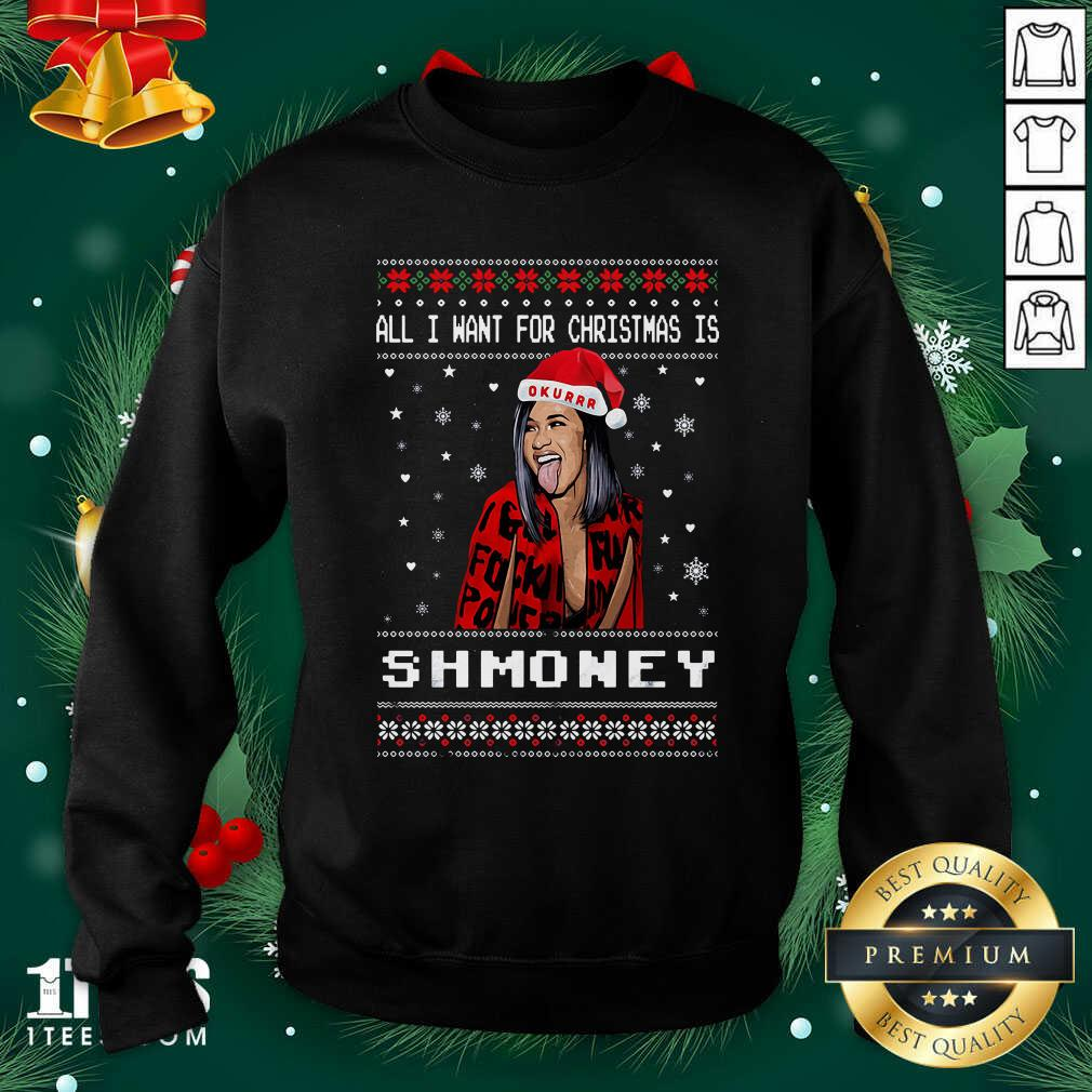 All I Want For Christmas Is Shmoney Ugly Merry Christmas Sweatshirt- Design By 1Tees.com