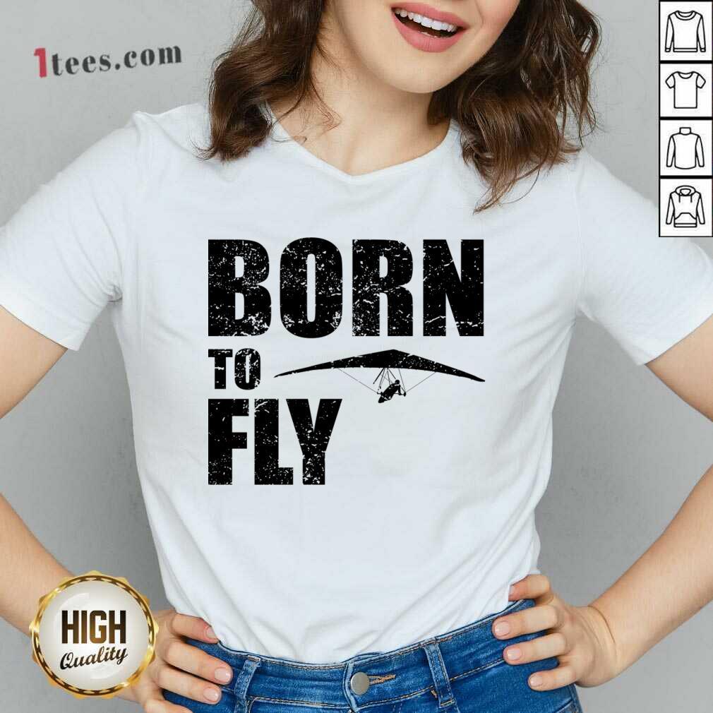 Hang Gliding Kite Flying Saying Gift V-neck- Design By 1Tees.com