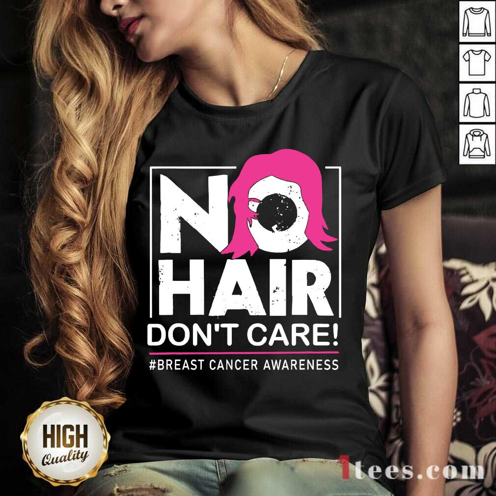 No Hair Don't Care Breast Cancer Awareness Woman V-neck- Design By 1tees.com