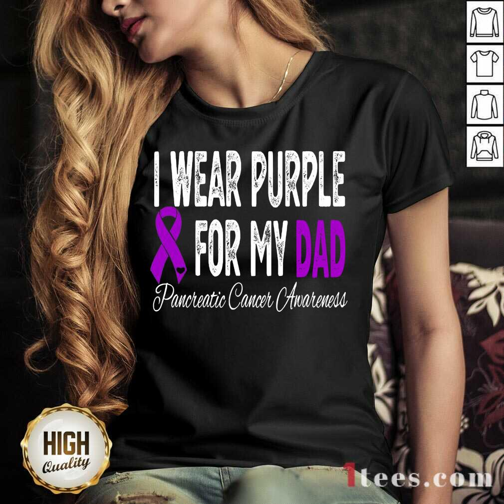 I Wear Purple For My Dad Pancreatic Cancer Awareness Ribbon V-neck- Design By 1tees.com