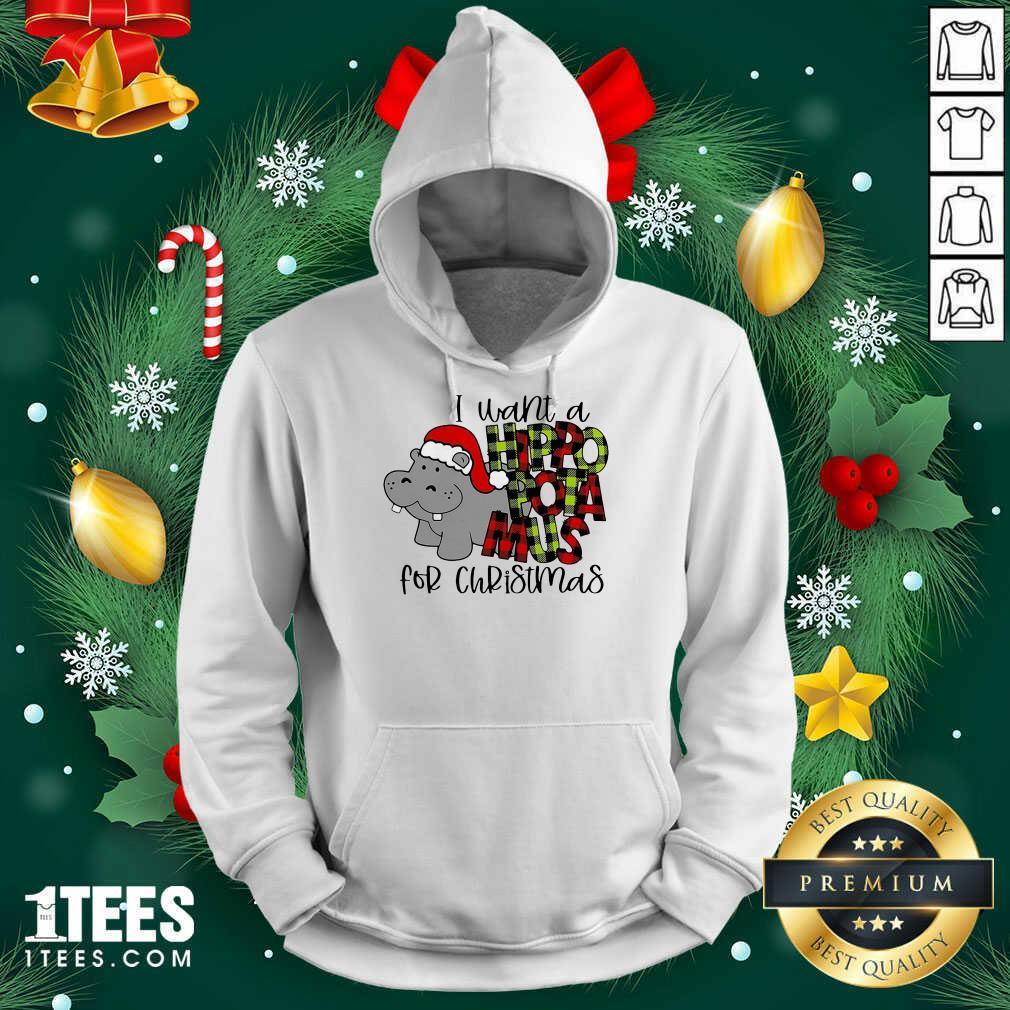 I Want A Hippopotamus For Christmas Hoodie- Design By 1tees.com