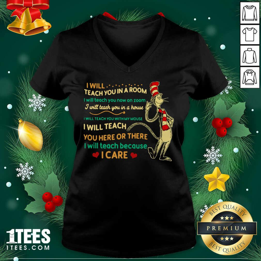 Dr Seuss I Will Teach You In A Room I Will Teach You Now On Zoom I Will Teach You In A House V-neck- Design By 1tees.com