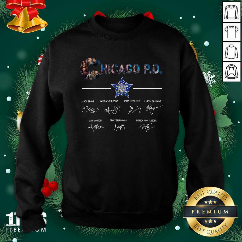 Chicago PD Signatures Sweatshirt- Design By 1tees.com