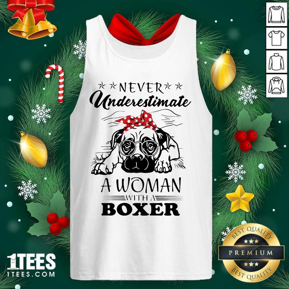 Never Underestimate A Woman With A Tank Top- Design By 1tees.com