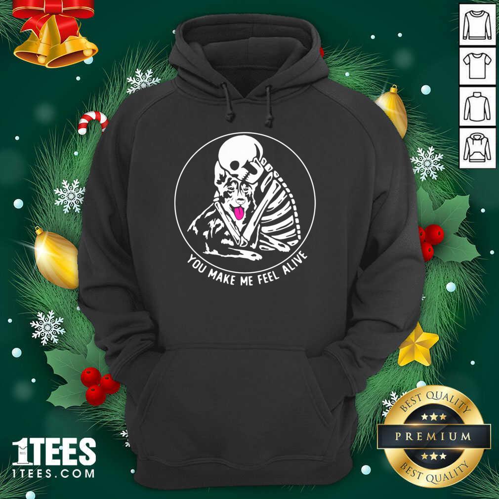 Skeleton Hug German Shepherd You Make Me Feel Alive Hoodie- Design By 1Tees.com