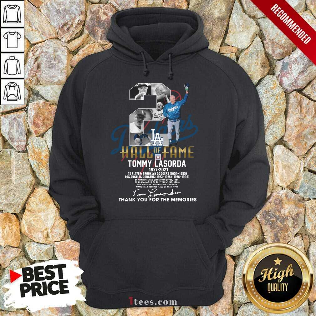 2 Hall Of Fame Tommy Lasorda 1927 2021 Thank You For The Memories Signature Hoodie-Design By 1Tees.com