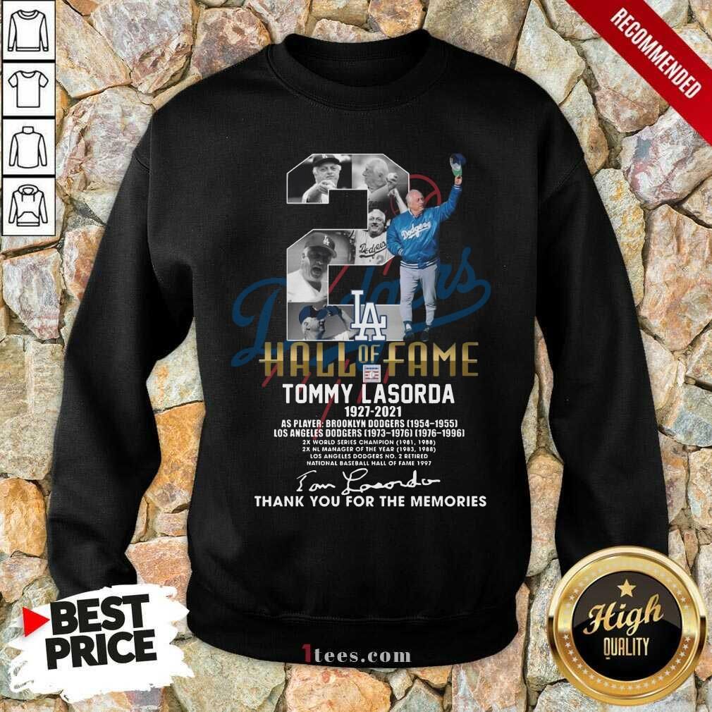 2 Hall Of Fame Tommy Lasorda 1927 2021 Thank You For The Memories Signature Sweatshirt-Design By 1Tees.com