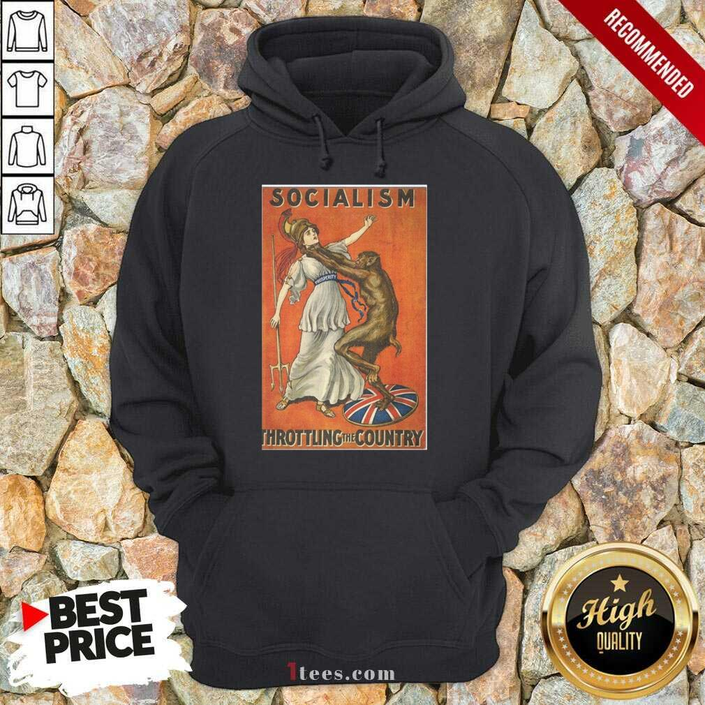 Socialism Throttling The Country Hoodie- Design By 1Tees.com