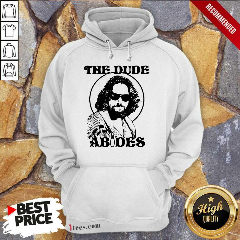 The DuDe Abides Hoodie- Design By 1tees.com