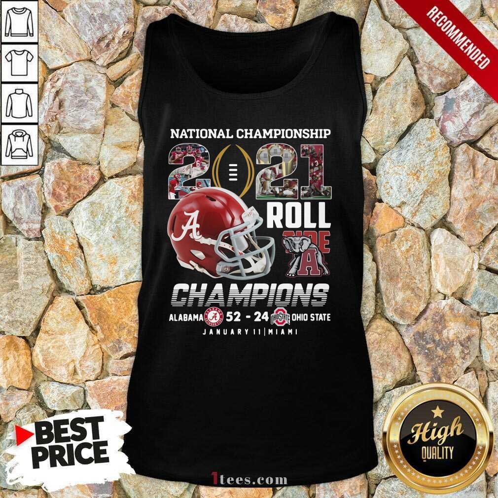 Alabama Crimson Tide National Championship 2021 Champion Alabama 52 24 Ohio State Tank Top