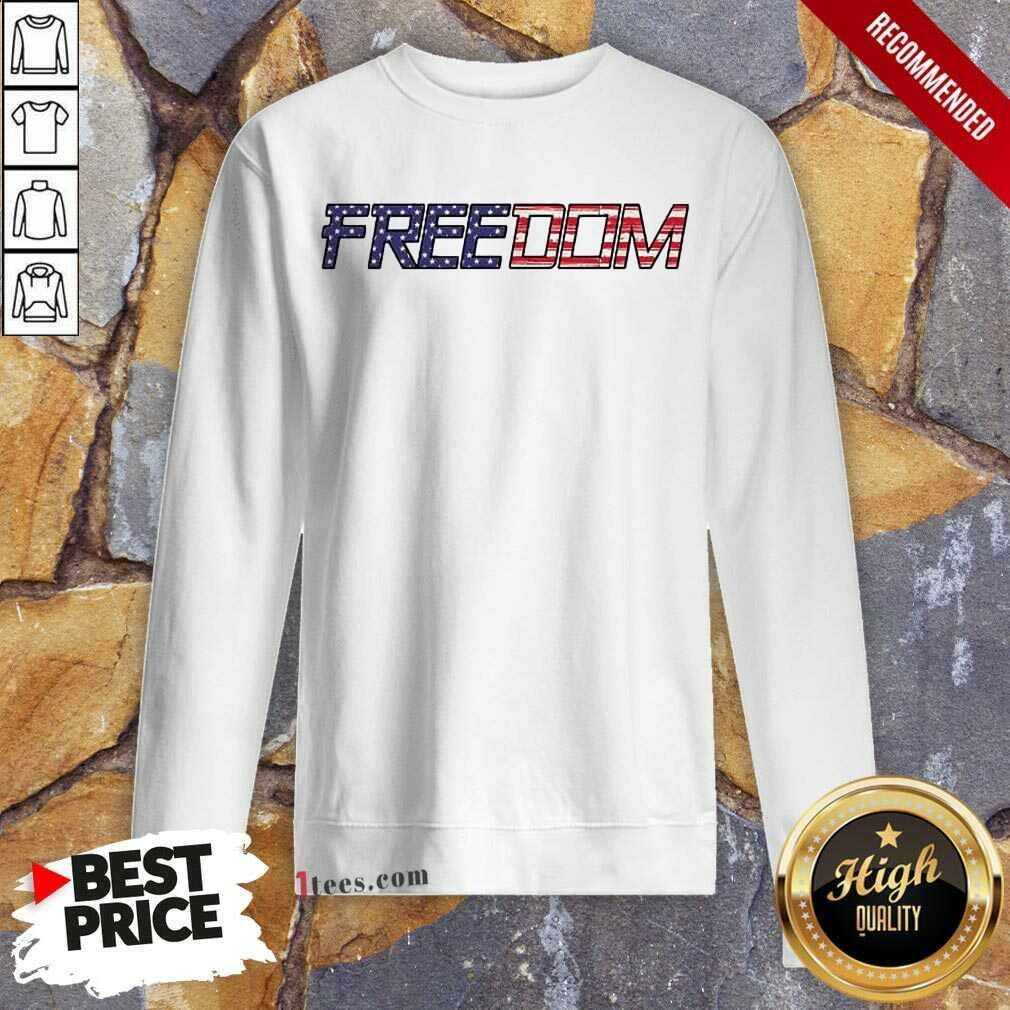 American Flag Patriotic Freedom Sweatshirt- Design By 1Tees.com