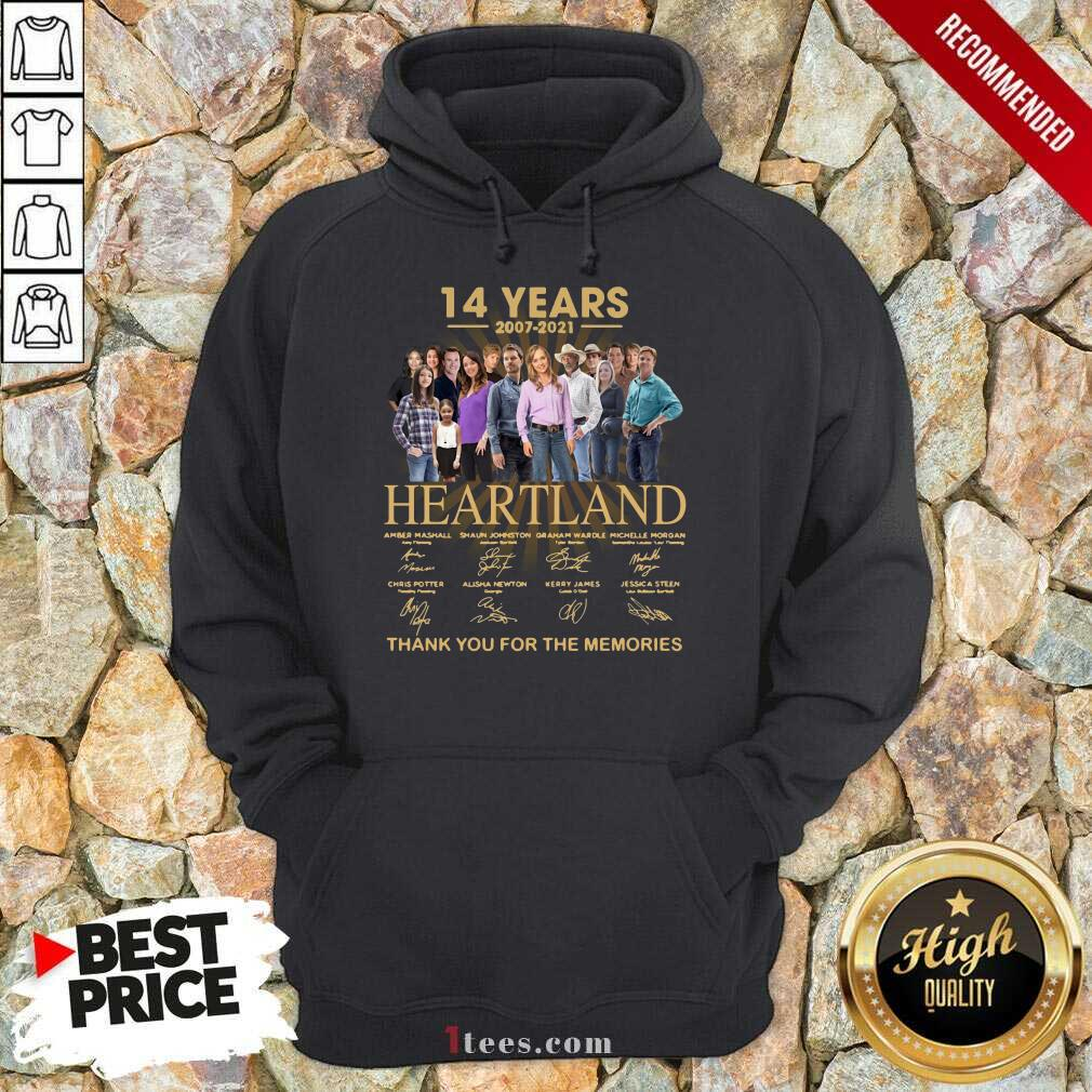 14 Years 2007 2021 Heartland Thank You For The Memories Signatures Hoodie