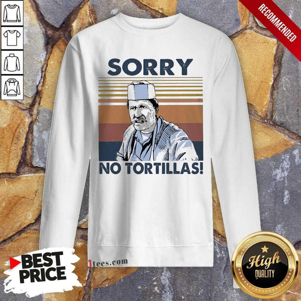 Blood In Blood Sorry No Tortillas Vintage Sweatshirt- Design By 1Tees.com