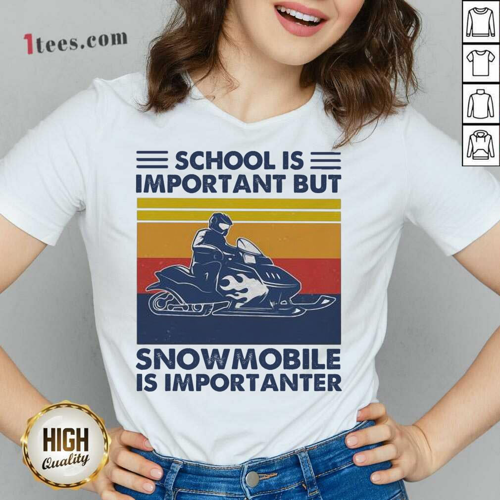 School Is Important But Snowmobile Is Importanter Skiing Vintage V-neck
