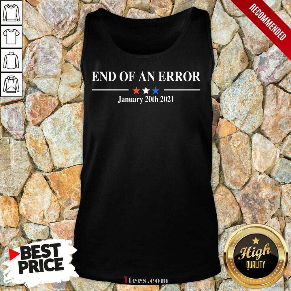 End Of An Error January 20 2021 Tank Top