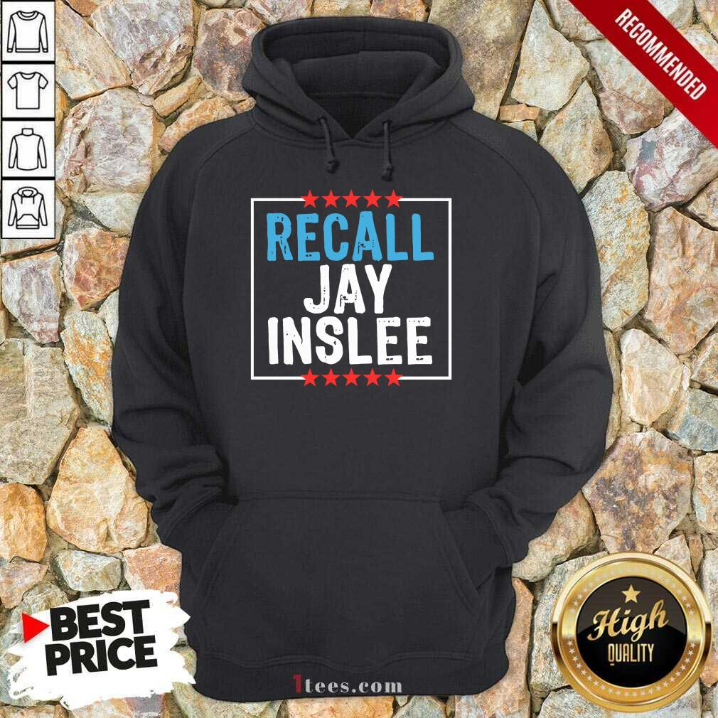 Recall Jay Inslee Stars Election Hoodie- Design By 1Tees.com