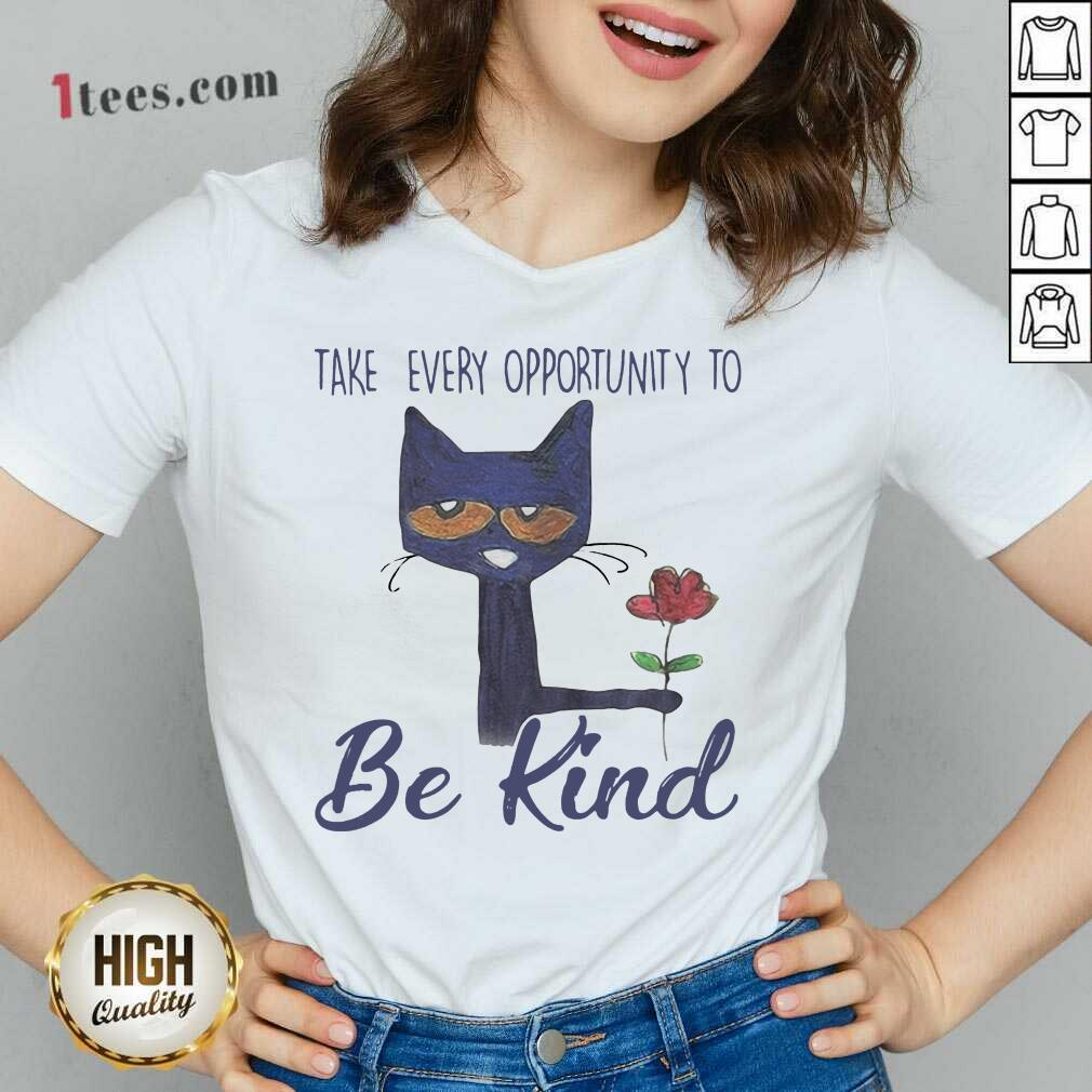 Cat Take Every Opportunity Be Kind V-neck- Design By 1Tees.com