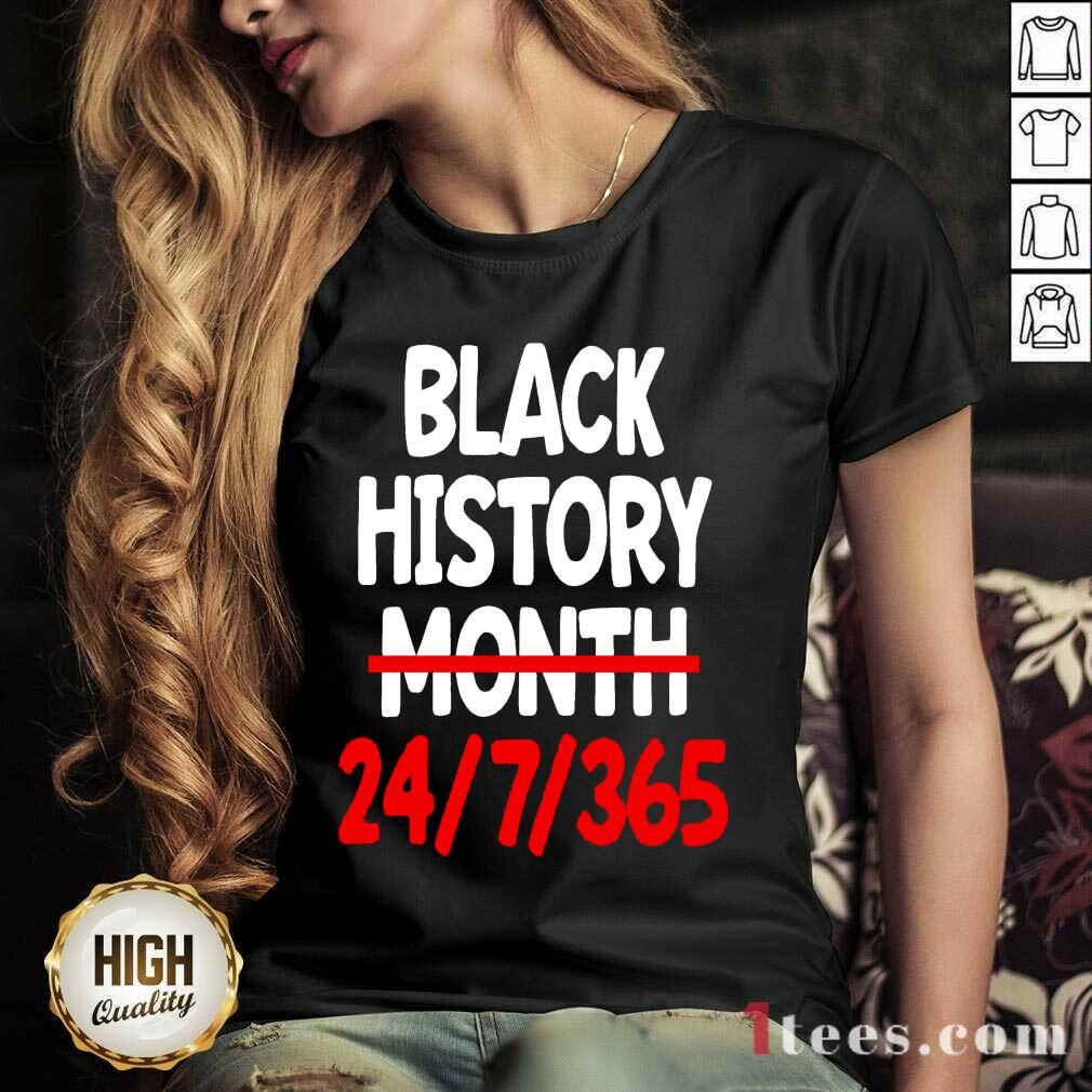 Black History Month 24 7 365 Quote V-neck