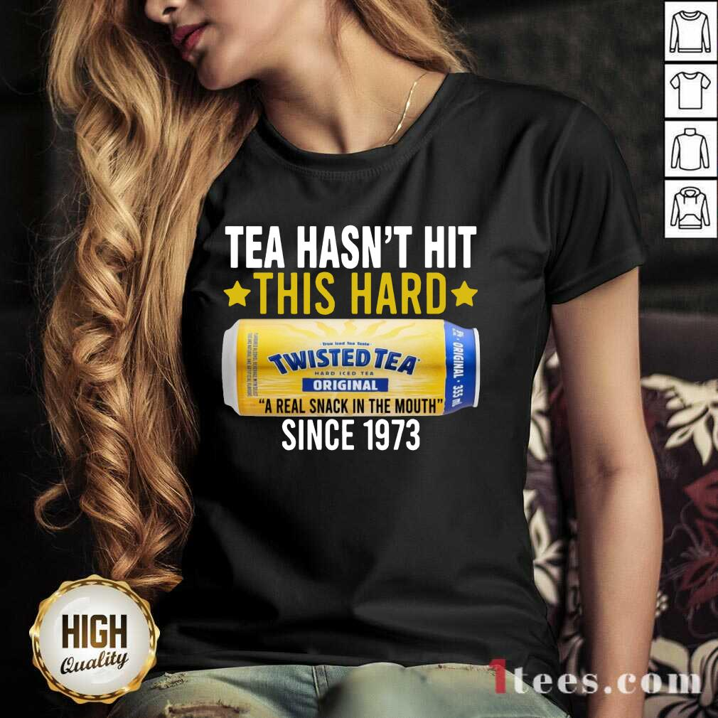 Twisted Original Tea Hasnt Hit This Hard Since 1773 V-neck-Design By 1Tees.com