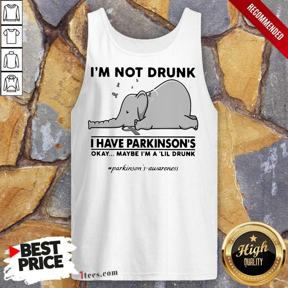 Delighted Elephant Drunk Have Lil Drunk Tank Top