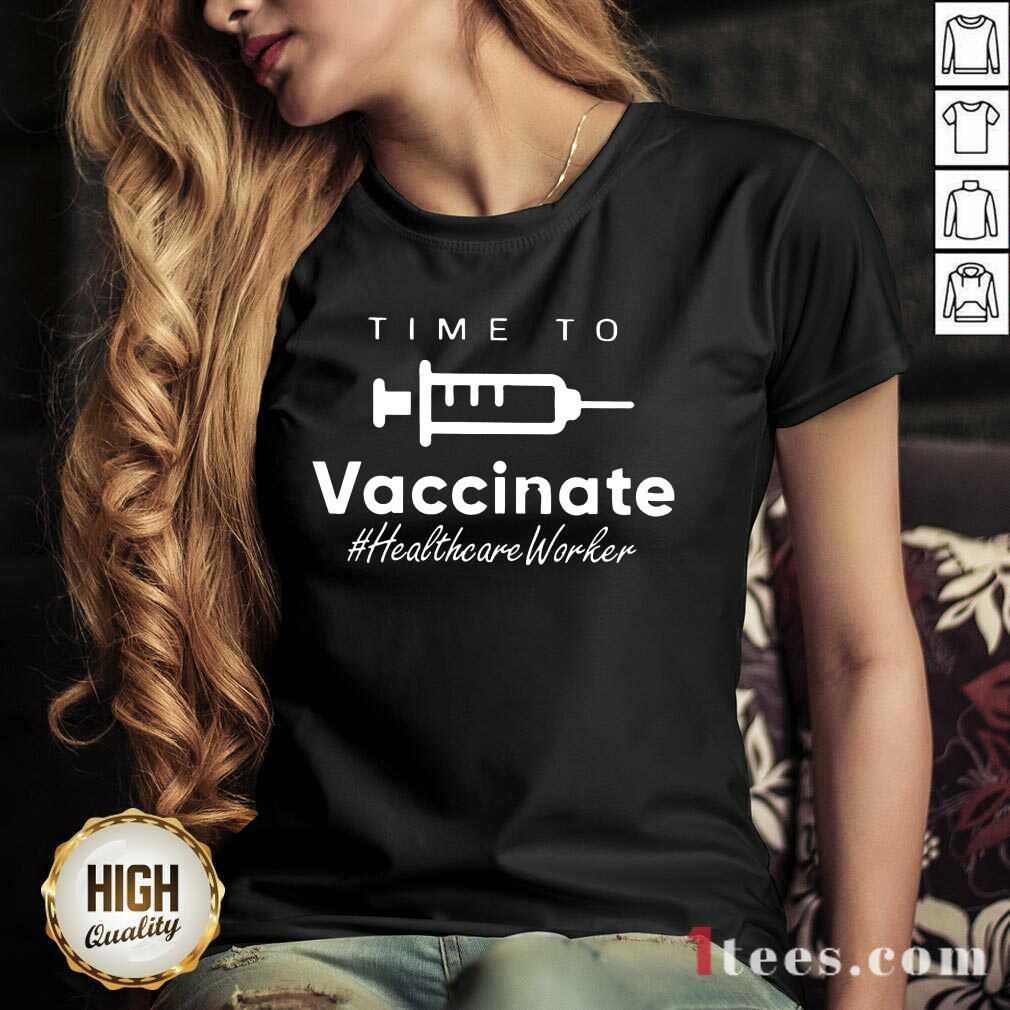 Ecstatic Time Vaccinate Healthcare Worker V-neck