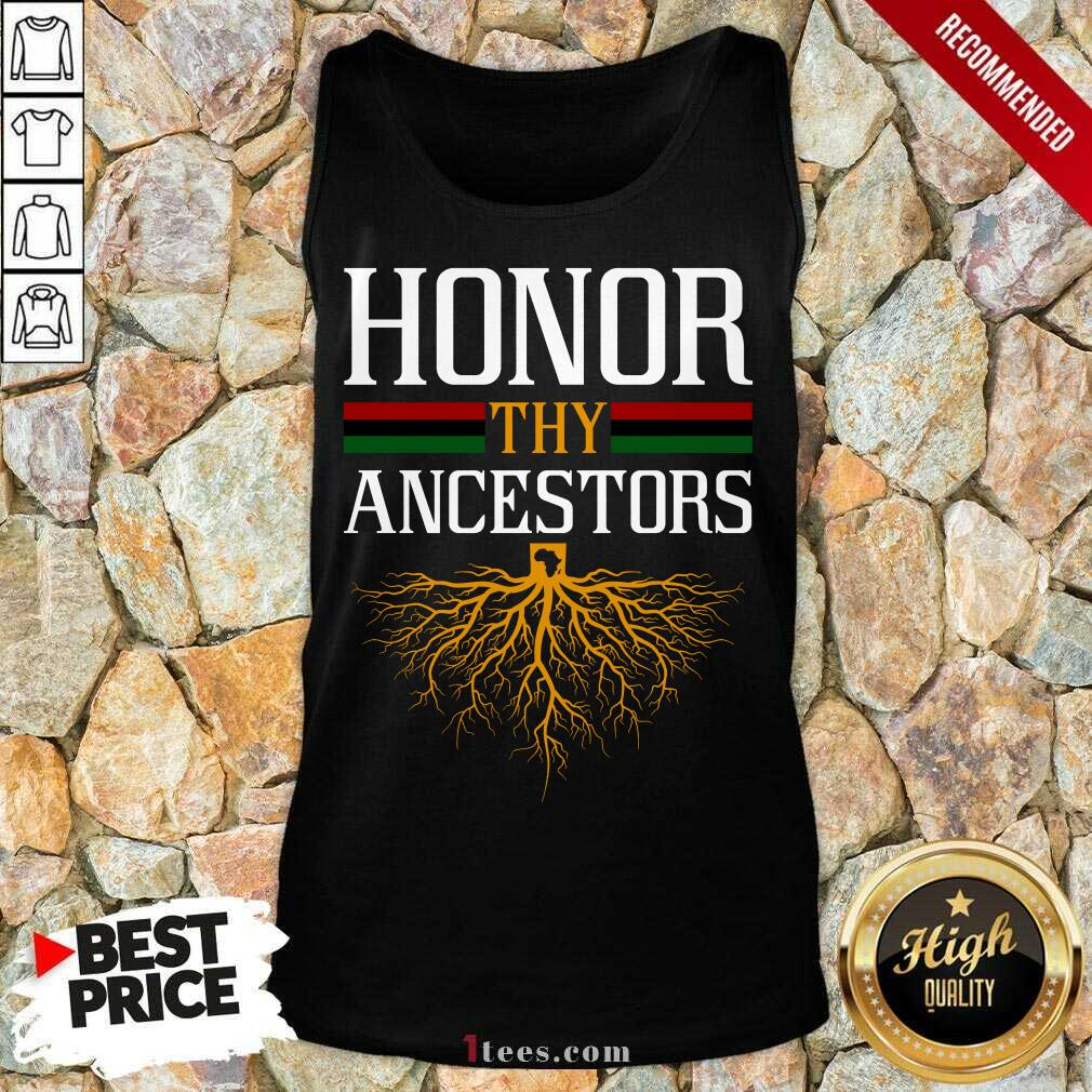 Funny Honor Thy Ancestors Excited Tank Top