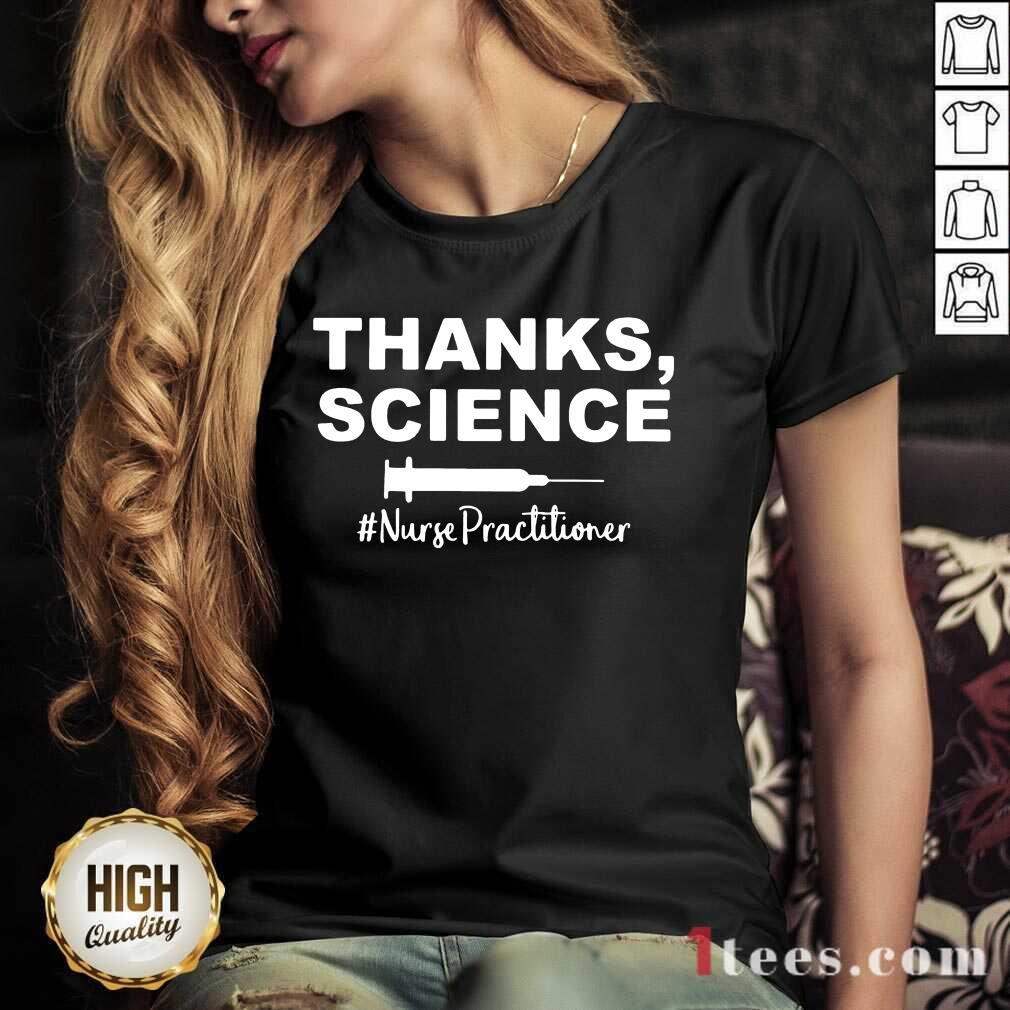 Funny Thanks Science Nurse Practitioner 11 V-neck