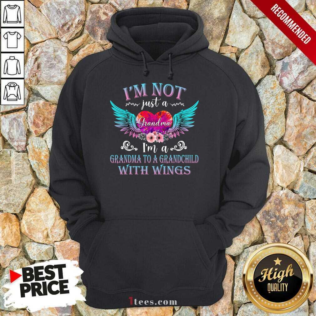 Happy Im Not Just A Grandma With Wings Hoodie