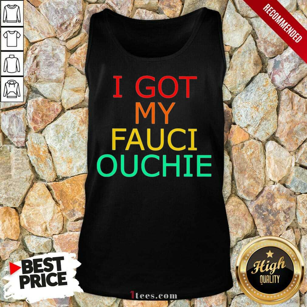 Happy My Fauci Ouchie Vintage 2021 Tank Top