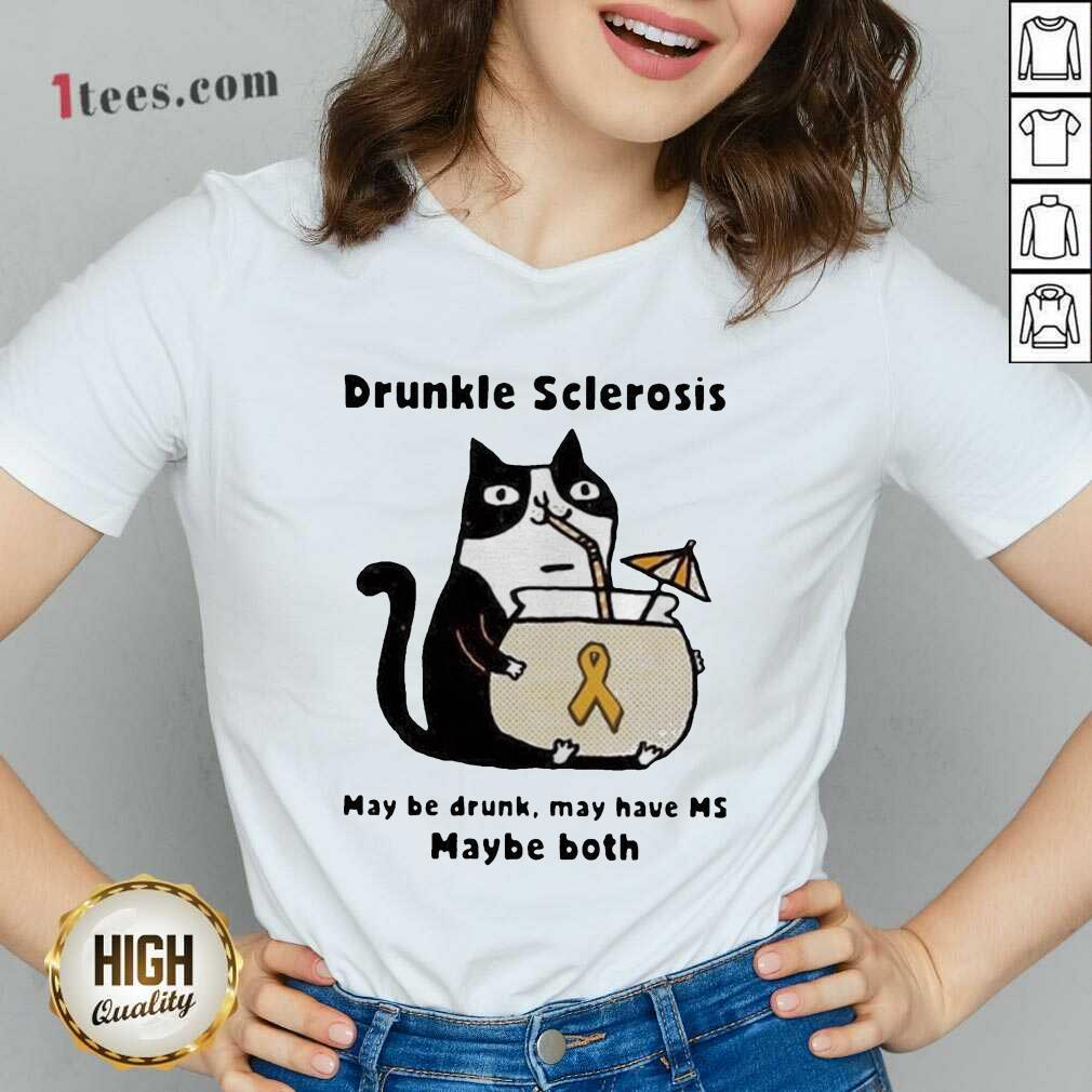 Cat Drunkle Sclerosis May Be Drunk May Have Ms Baybe Both V-neck