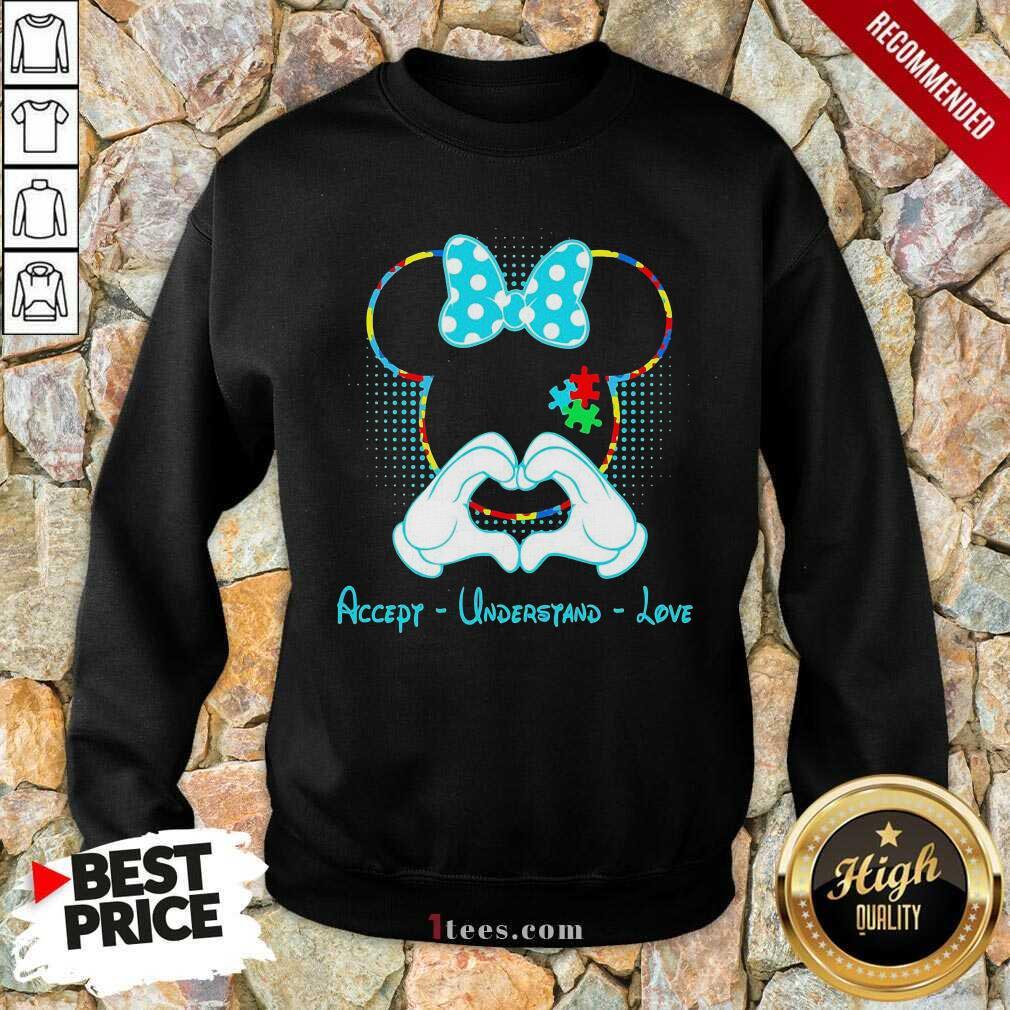 Minnie Mouse Accept Understand Love Sweatshirt