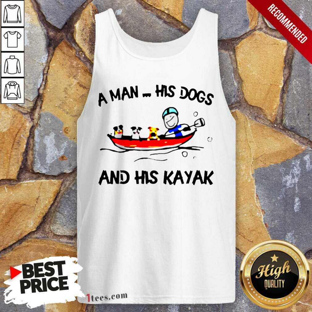 A Man His Dogs And His Kayak Tank Top