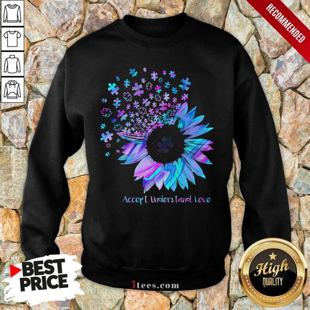 Relaxed Sunflower Accept Understand Love Sweatshirt