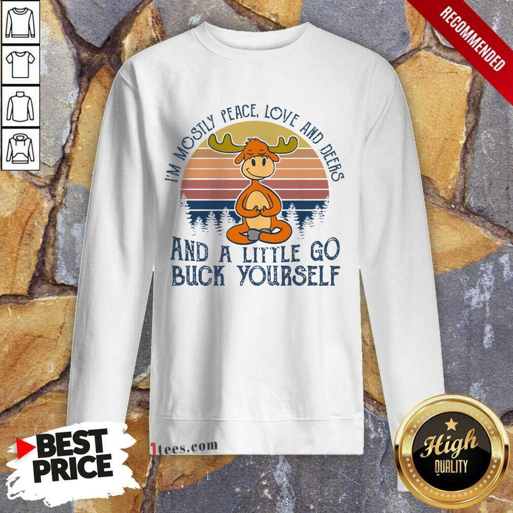 Wonderful Reindeer Deers And A little Go Buck Yourself Sweatshirt