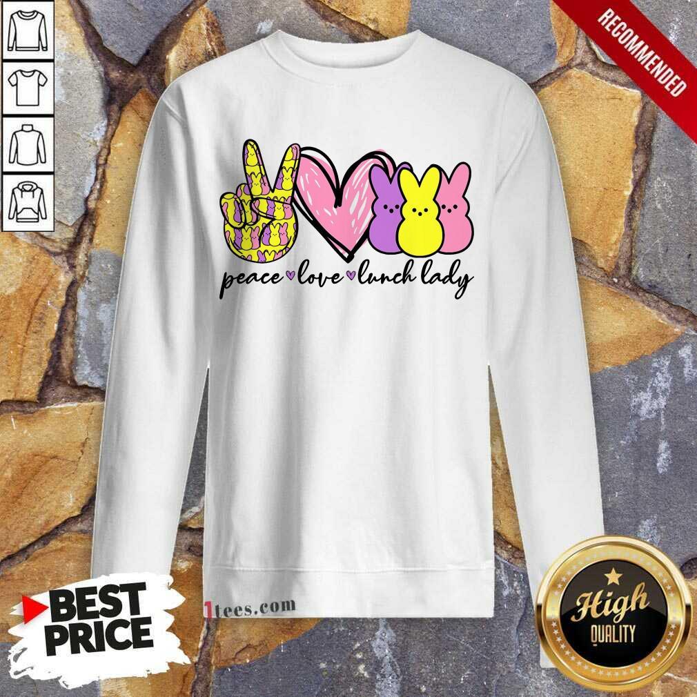 Hot Lunch Lady Peace Love Bunny Sweatshirt