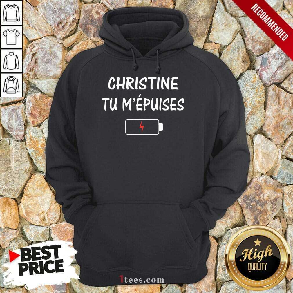 Christine Tu M'épuises Hoodie
