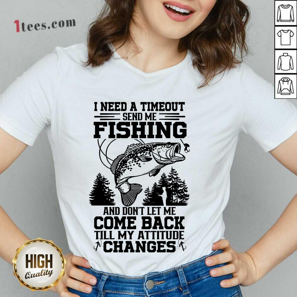Fishing Come Back Till My Attitude Changes V-neck